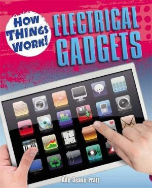 Electrical Gadgets (How Things Work)
